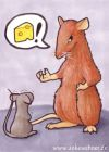 A rat demands cheese from a scared mouse